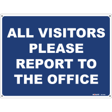 All Visitors Please Report To The Office Astrolift
